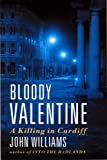 Bloody Valentine: A Killing in Cardiff