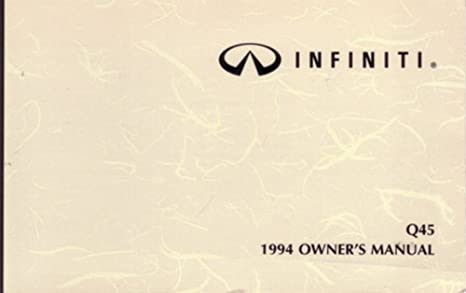 amazon com bishko automotive literature 1994 infiniti q45 owners rh amazon com infiniti q45 repair manual 2001 infiniti q45 owner's manual