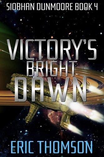 victorys-bright-dawn-siobhan-dunmoore-volume-4
