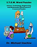 S.T.E.M. Word Puzzles: Science, Technology, Engineering, and Mathematics Word Search & Crossword Puzzles