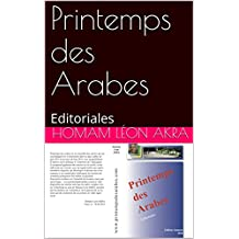 Printemps des Arabes: Editoriales (French Edition)