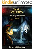 The Way of the Clan 3 (World of Valdira)