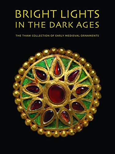 Bright Lights in the Dark Ages: The Thaw Collection of Early Medieval ()