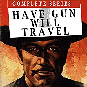 Have Gun Will Travel Radio/TV Program