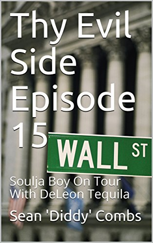 thy-evil-side-episode-15-soulja-boy-on-tour-with-deleon-tequila
