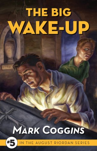 The Big Wake Up (August Riordan Series) ebook