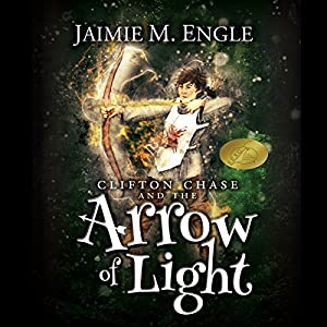 Clifton Chase and the Arrow of Light Audiobook