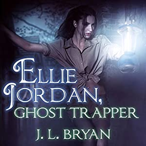 Ellie Jordan, Ghost Trapper Audiobook