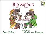 Hip Hippos, Jane Yolen, 1554700094