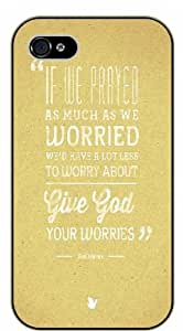 If we prayed as much as we worried we'd have a lot less to worry about - Vintage - Bible verse iPhone 4/ 4s black plastic case / Christian Verses