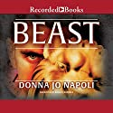 The Beast Audiobook by Donna Napoli Narrated by Robert Ramirez