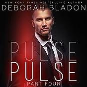 PULSE - Part Four | Deborah Bladon
