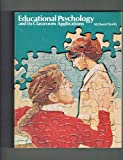 Educational Psychology and Its Classroom Applications, Maurice Daniel Smith and Alfred L. Karlson, 0205045391