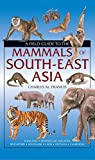 img - for A field guide to the mammals of South-East Asia book / textbook / text book