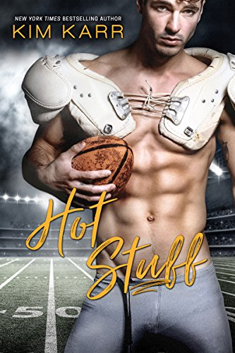 Hot Stuff (Sexy Jerk World Book 3) by [Karr, Kim]