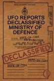 UFO Reports Declassified - Ministry Of Defence Vol 1: The only Ministry of Defence UFO Reports books in print. This book contains a range of genuine in Rendlesham Forest and much more.