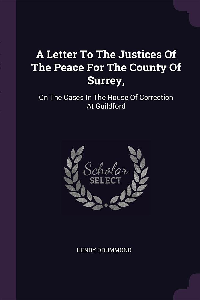 Download A Letter To The Justices Of The Peace For The County Of Surrey,: On The Cases In The House Of Correction At Guildford ebook