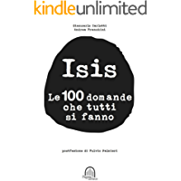Isis: le 100 domande che tutti si fanno