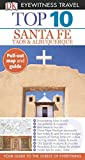 Top 10 Santa Fe (DK Eyewitness Travel Guide)