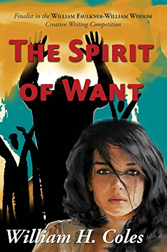 The Spirit of Want by [Coles, William H]