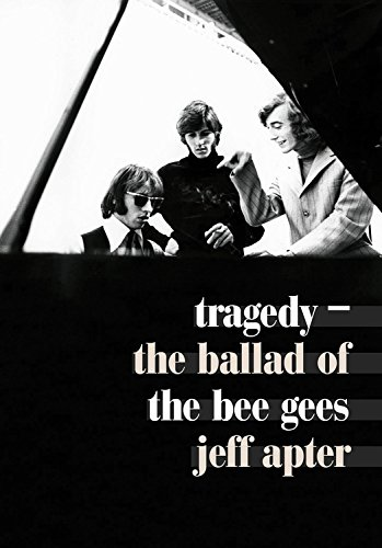 Tragedy: The Ballad of the Bee Gees ()