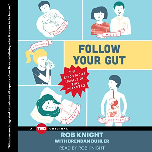 Follow Your Gut: The Enormous Impact of Tiny Microbes Audiobook [Free Download by Trial] thumbnail