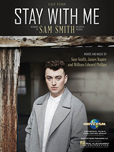 Smith Piano Sheet Music (Sam Smith - Stay With Me - EASY PIANO Sheet Music Single)