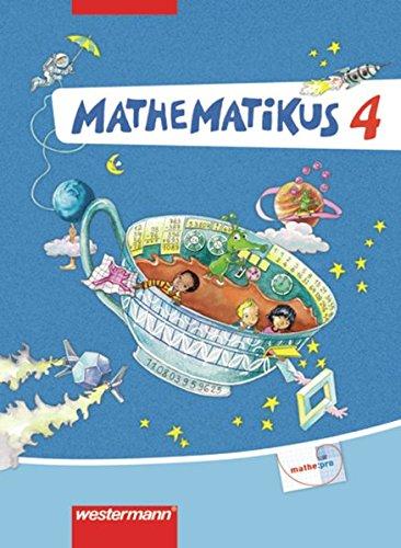 Mathematikus - Allgemeine Ausgabe 2007: Schülerbuch 4