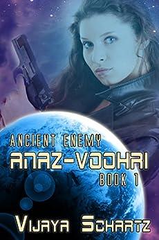Anaz Voohri (Ancient Enemy Book 1) by [Schartz, Vijaya]