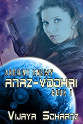 Anaz Voohri (Ancient Enemy Book 1)