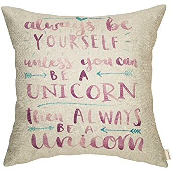 045f628d66453 Fahrendom Always Be Yourself Unless You Can Be a Unicorn Inspirational Quote  Cotton Linen Home Decorative Throw Pillow Case Cushion Cover with Words for  ...