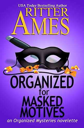 Organized for Masked Motives (Organized Mysteries Book 5) -