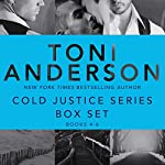 Cold Justice Series Box Set: Volume 2: Books 4-6 | Toni Anderson