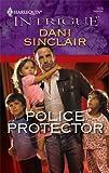 Police Protector, Dani Sinclair, 0373694458