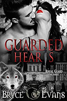 Guarded Hearts (Royal Guard Book 1) by [Evans, Bryce]