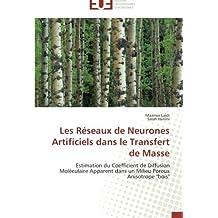 RESEAUX DE NEURONES ARTIFICIELS DANS LE T (LES)