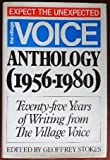 The Village Voice Anthology, Nineteen Fifty-Six to Nineteen Eighty, Geoffrey Stokes, 0688011055