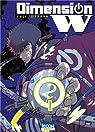 Dimension W, tome 2 par Iwahara