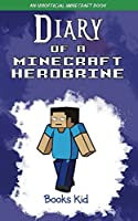 Diary Of A Minecraft Herobrine: An Unofficial