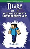 Diary of a Minecraft Herobrine: An Unofficial Minecraft Book