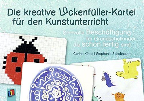 die-kreative-lckenfller-kartei-fr-den-kunstunterricht-sinnvolle-beschftigung-fr-grundschulkinder-die-schon-fertig-sind