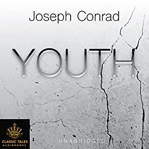 Youth [Classic Tales Edition] Audiobook