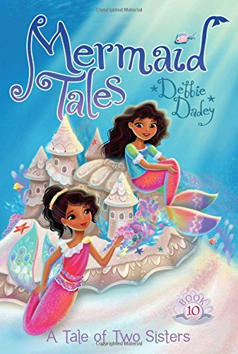 A Tale of Two Sisters (Mermaid Tales) by Aladdin