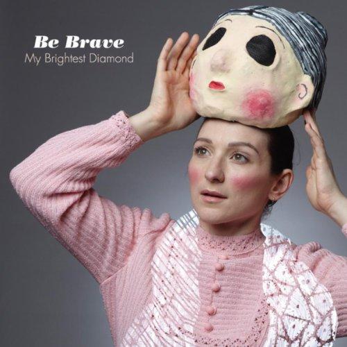 Be Brave - Single