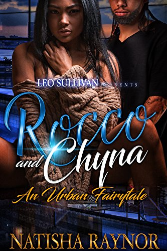 Search : Rocco and Chyna: An Urban Fairytale