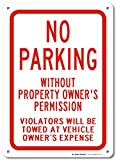 No Parking Without Property Owner's Permission Sign - 14''x10'' .040 Rust Free Aluminum - Made in USA - UV Protected and Weatherproof - A82-221AL