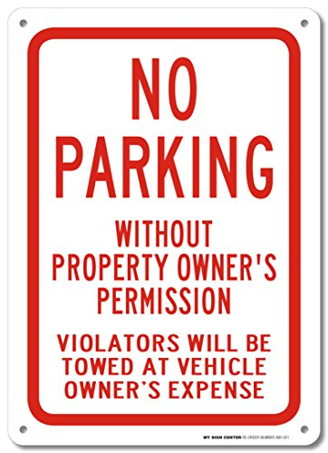 No Parking Without Property Owner's Permission Sign - 14''x10'' .040 Rust Free Aluminum - Made in USA - UV Protected and Weatherproof - A82-221AL by My Sign Center