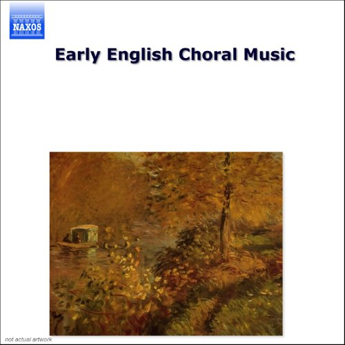 Early English Choral Music