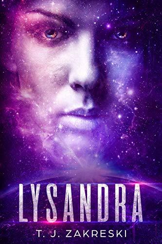 Lysandra (The Cygnus Virus Book 2) by [Zakreski, T.J.]