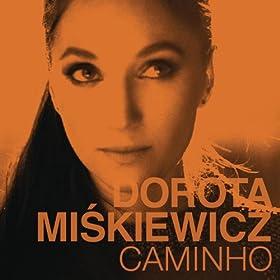 Amazon.com: Caminho: Dorota Miskiewicz: MP3 Downloads